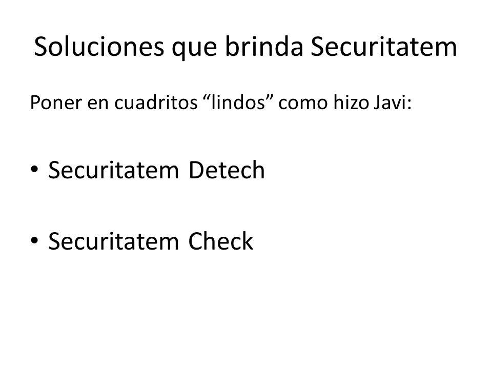 Beneficios Adicionales de Securitatem También con cuadrito y gráficos de fondo (de barra y de torta la menos, tal vez una tendencia) Módulo de Soporte Estadístico Soporte al Cliente (Módulo nuestro)