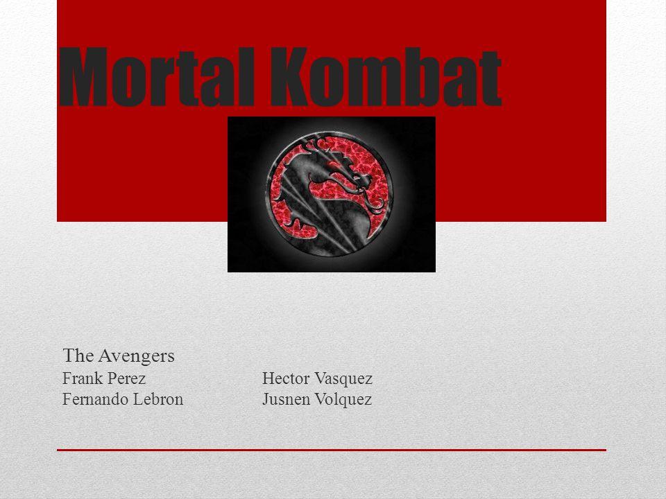Mortal Kombat The Avengers Frank PerezHector Vasquez Fernando LebronJusnen Volquez