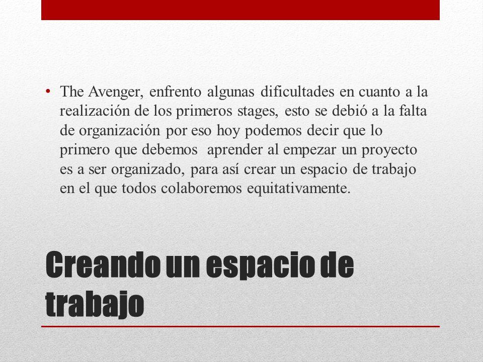 Creando un espacio de trabajo The Avenger, enfrento algunas dificultades en cuanto a la realización de los primeros stages, esto se debió a la falta d