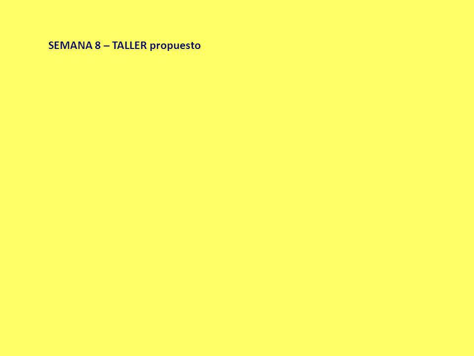 SEMANA 8 – TALLER propuesto
