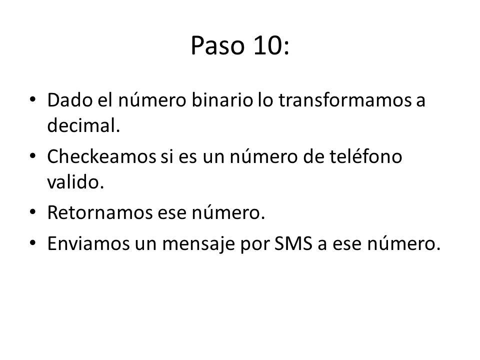 Paso 10: Dado el número binario lo transformamos a decimal.