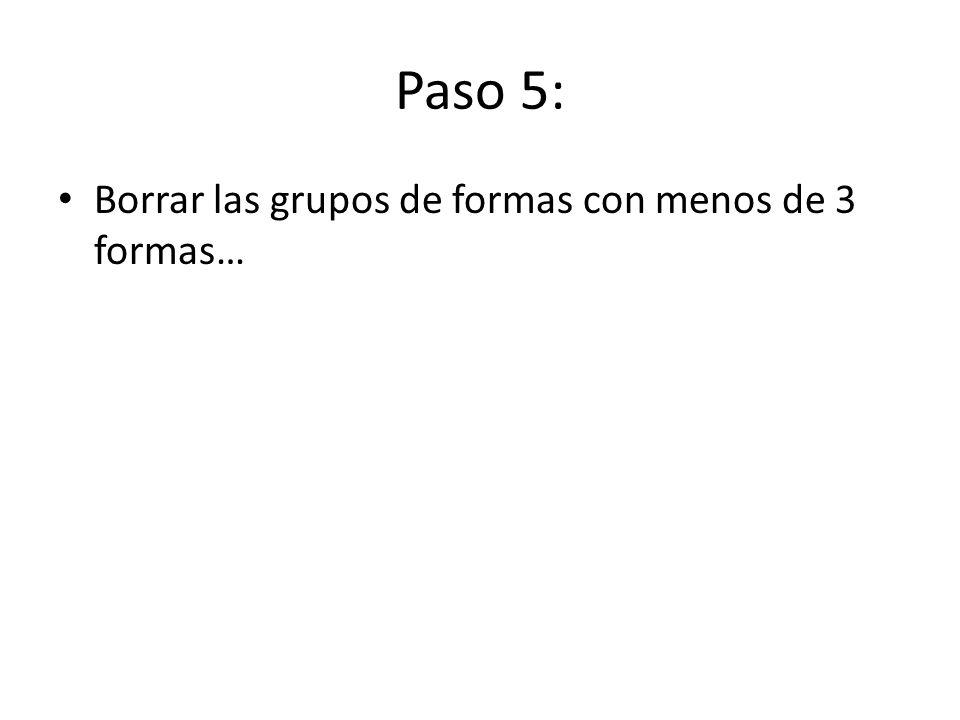 Paso 6: Agrupar los grupos por cuadrante Se buscan las formas que estén en cuadrantes distintos.