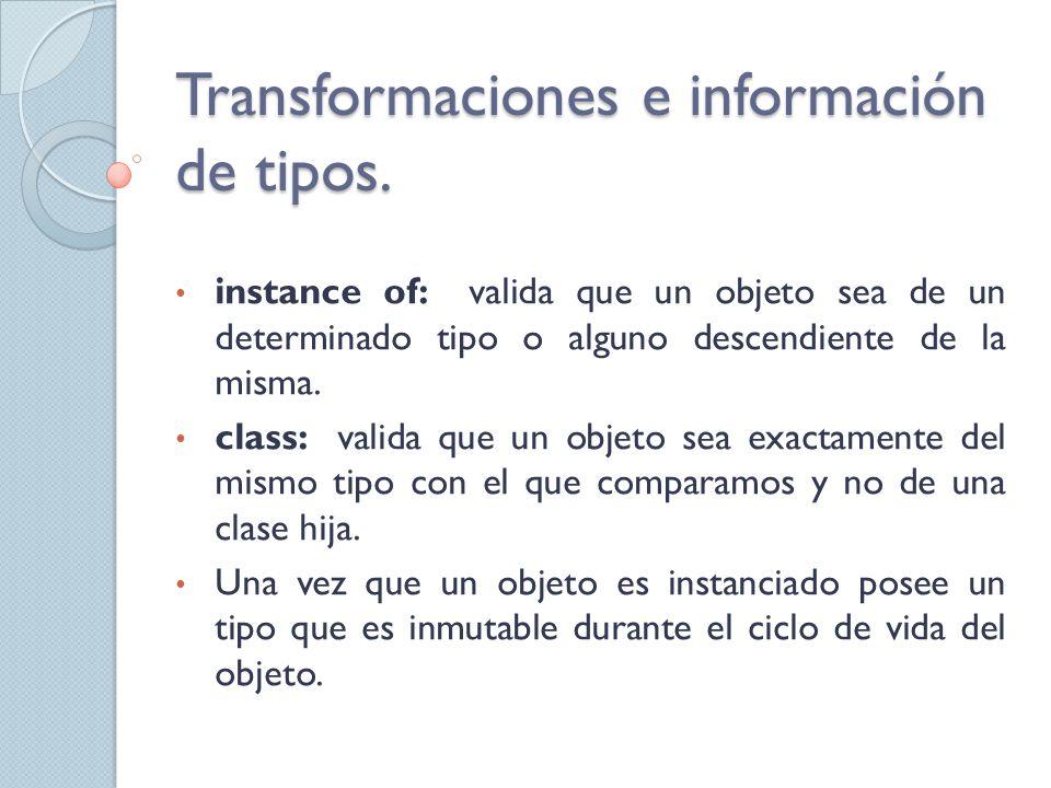 Transformaciones e información de tipos.
