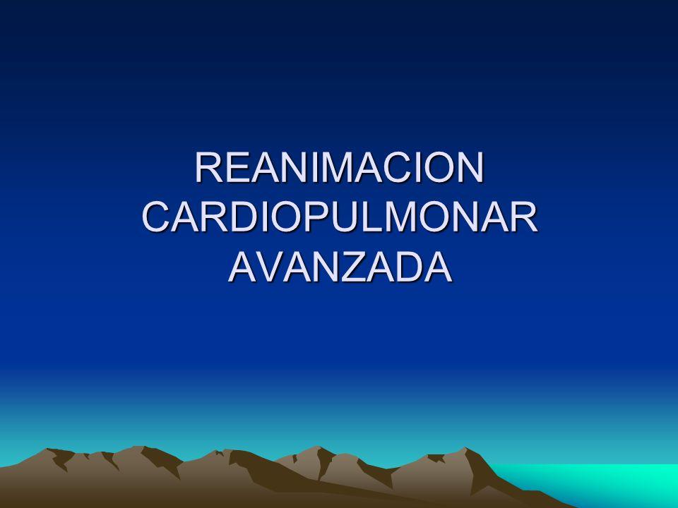REANIMACION CARDIOPULMONAR AVANZADA Cadena de sobrevivencia: