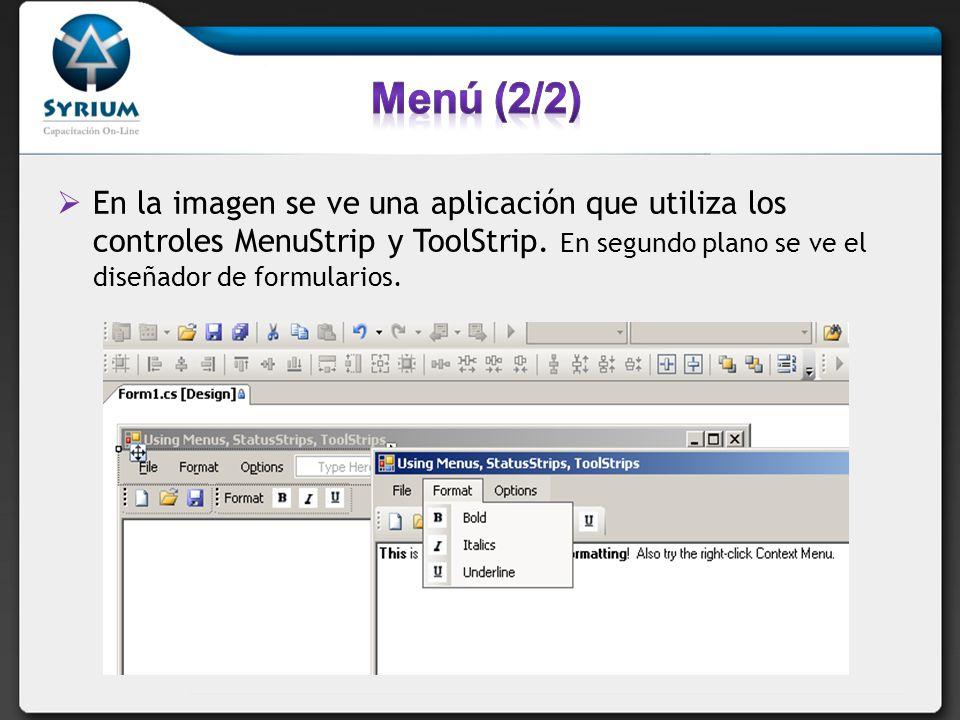 En la imagen se ve una aplicación que utiliza los controles MenuStrip y ToolStrip. En segundo plano se ve el diseñador de formularios.