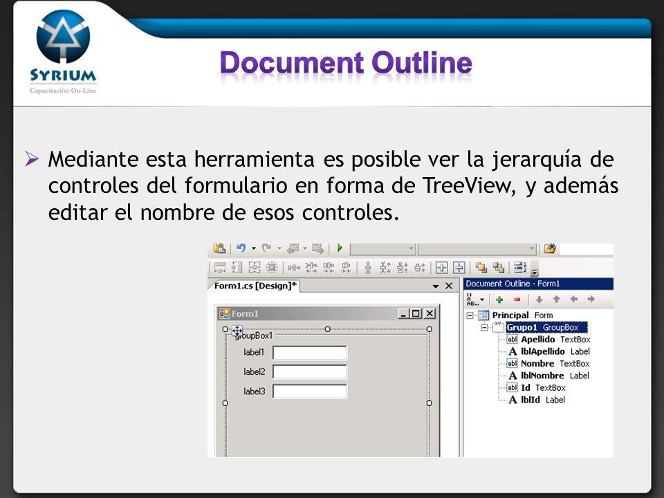 Mediante esta herramienta es posible ver la jerarquía de controles del formulario en forma de TreeView, y además editar el nombre de esos controles.