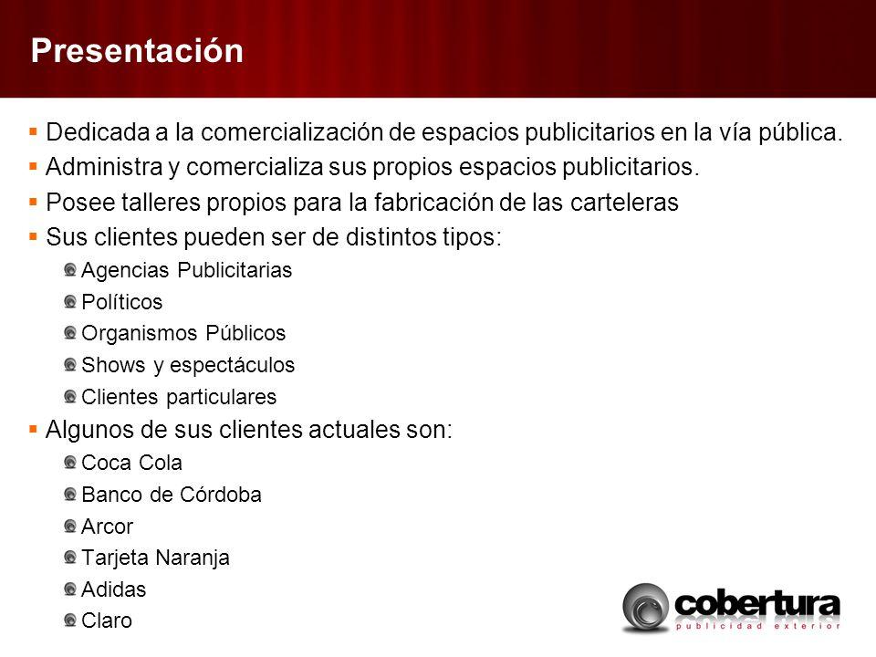 Presentación Dedicada a la comercialización de espacios publicitarios en la vía pública. Administra y comercializa sus propios espacios publicitarios.
