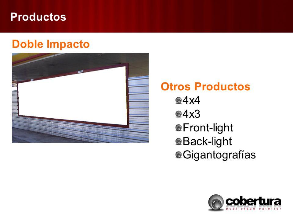 Productos Doble Impacto Otros Productos 4x4 4x3 Front-light Back-light Gigantografías