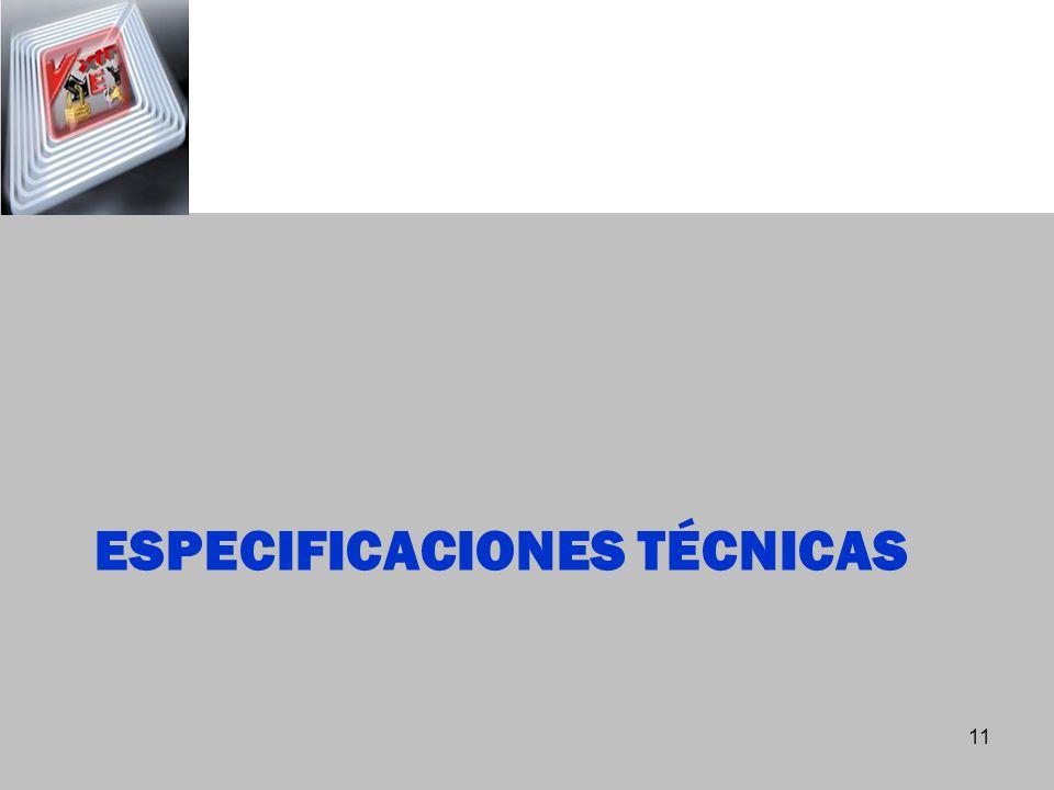 ESPECIFICACIONES TÉCNICAS 11