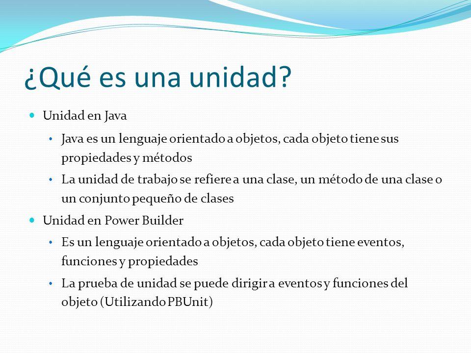 Unidad en Java Java es un lenguaje orientado a objetos, cada objeto tiene sus propiedades y métodos La unidad de trabajo se refiere a una clase, un mé