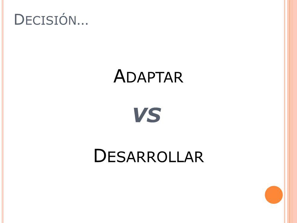 VS A DAPTAR D ESARROLLAR D ECISIÓN …