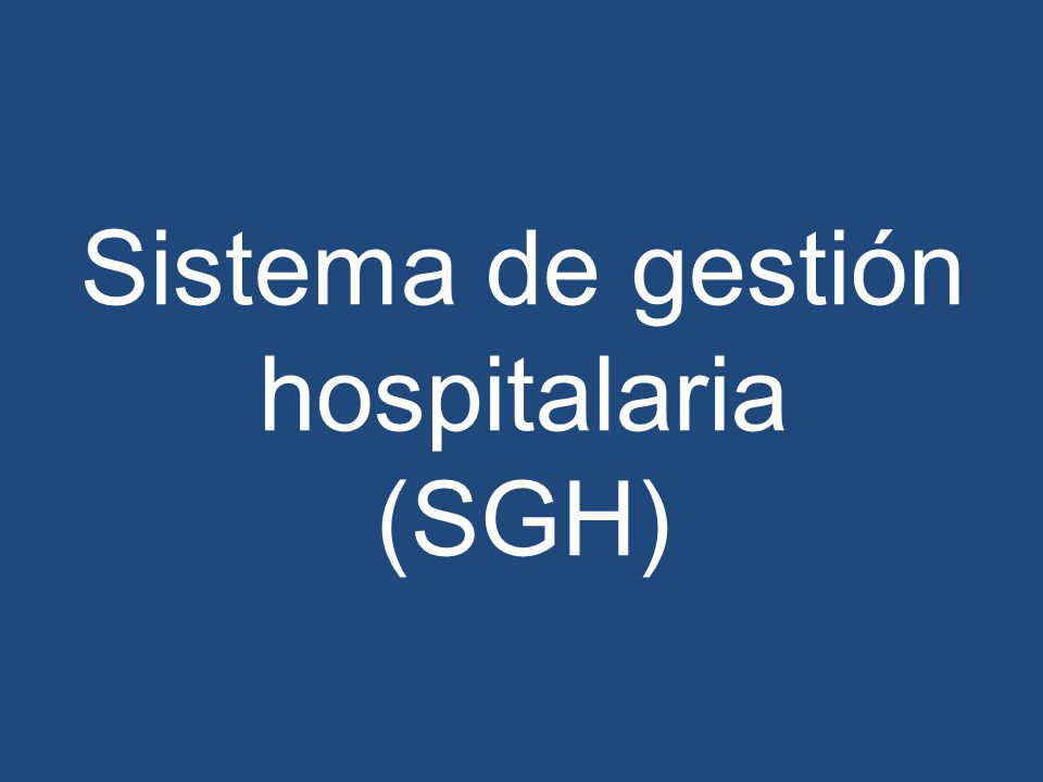 Sistema de gestión hospitalaria (SGH)