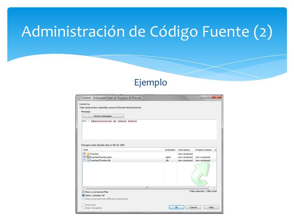 Ejemplo Administración de Código Fuente (2)