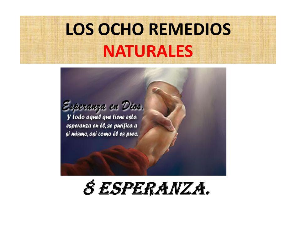 LOS OCHO REMEDIOS NATURALES 8 esperanza.