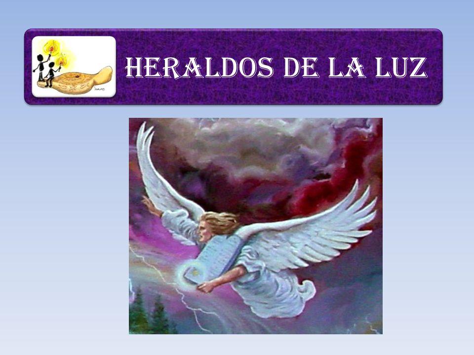 HERALDOS DE LA LUZ
