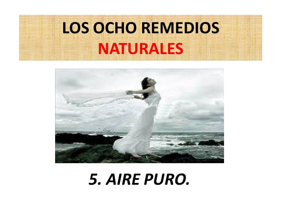 LOS OCHO REMEDIOS NATURALES 5. AIRE PURO.