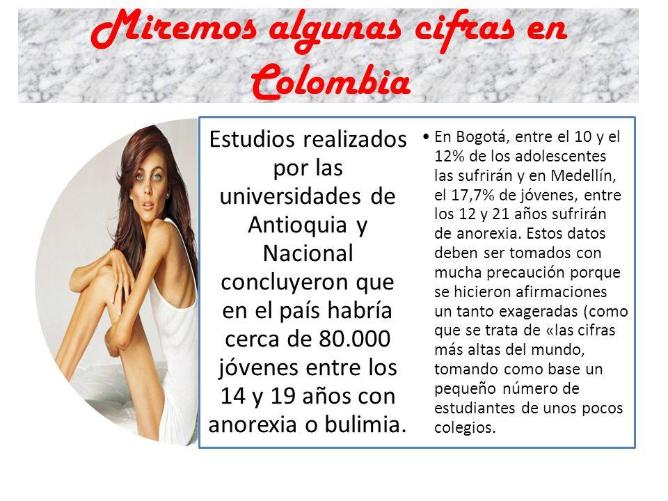 Miremos algunas cifras en Colombia Estudios realizados por las universidades de Antioquia y Nacional concluyeron que en el país habría cerca de 80.000