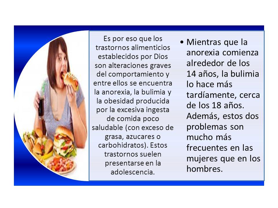 Es por eso que los trastornos alimenticios establecidos por Dios son alteraciones graves del comportamiento y entre ellos se encuentra la anorexia, la