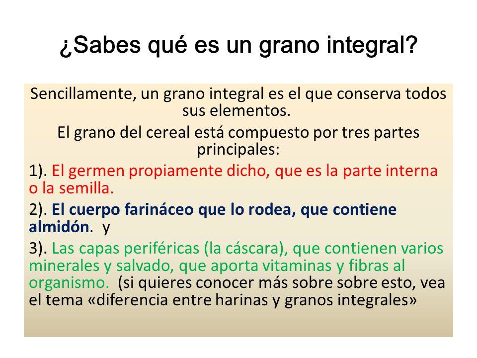 ¿Sabes qué es un grano integral? Sencillamente, un grano integral es el que conserva todos sus elementos. El grano del cereal está compuesto por tres