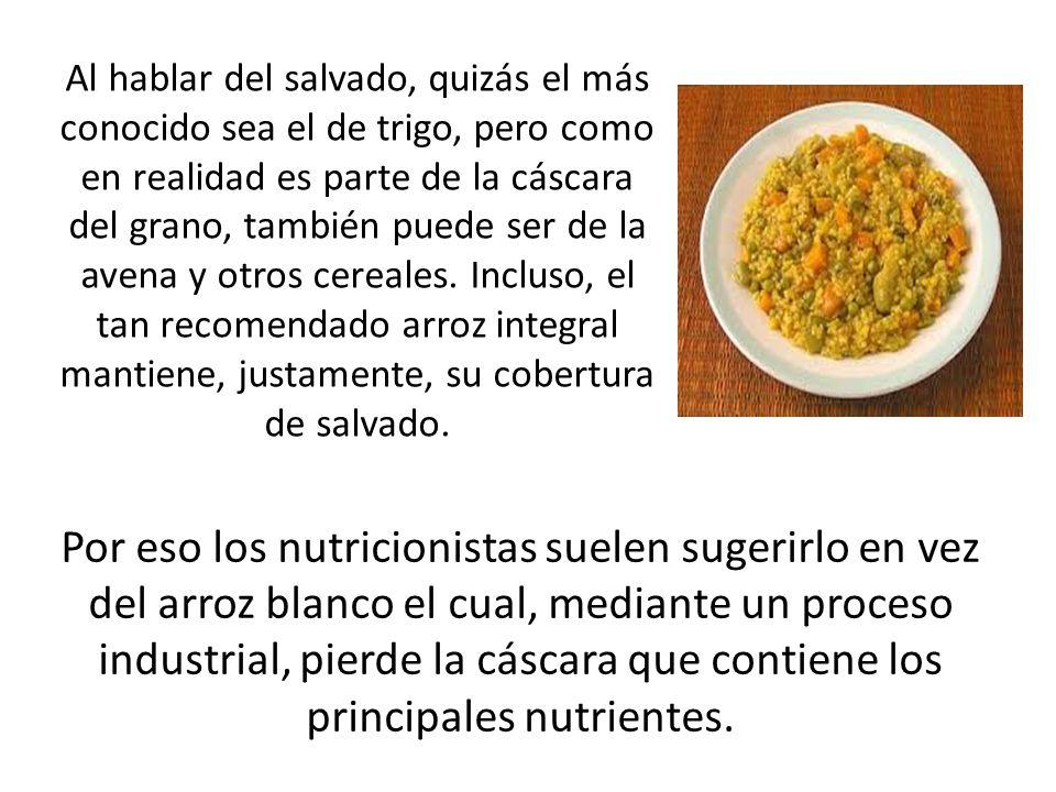 Por eso los nutricionistas suelen sugerirlo en vez del arroz blanco el cual, mediante un proceso industrial, pierde la cáscara que contiene los princi
