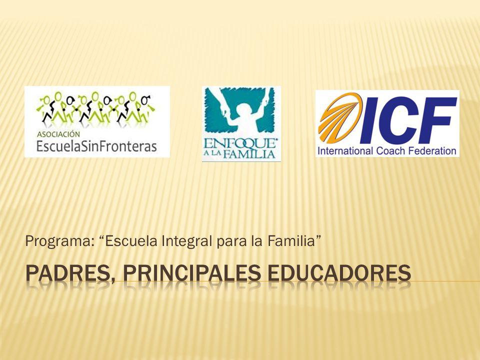 Programa: Escuela Integral para la Familia
