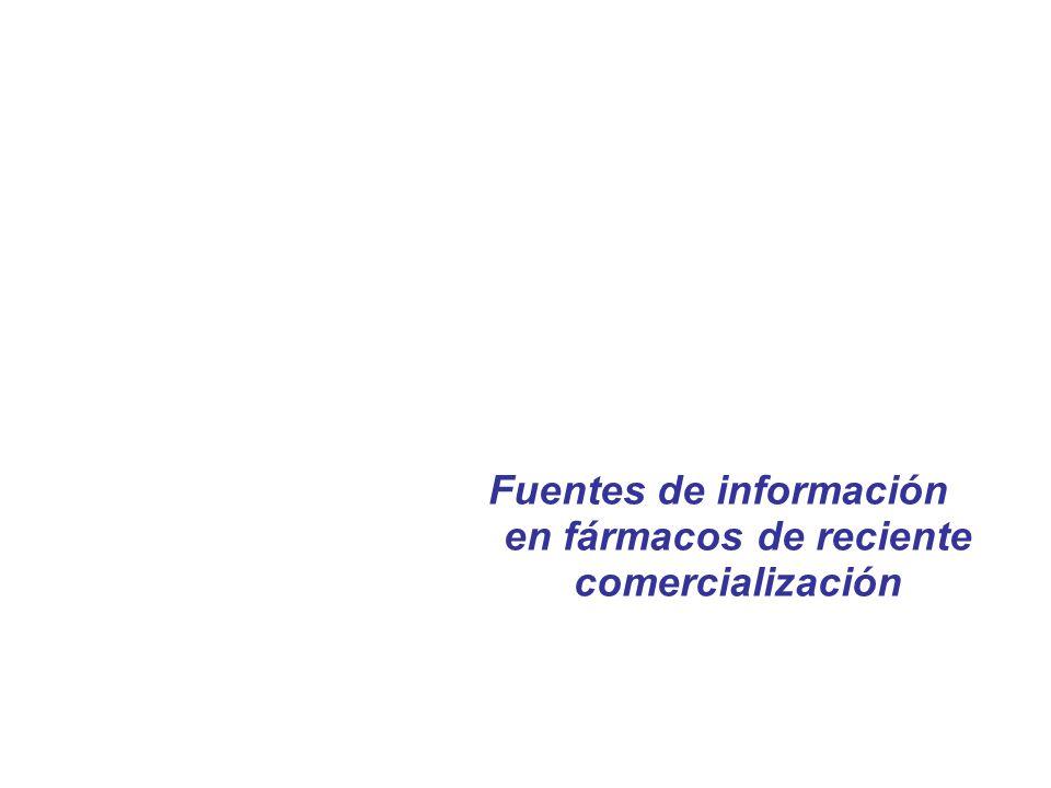 Fuentes de información en fármacos de reciente comercialización