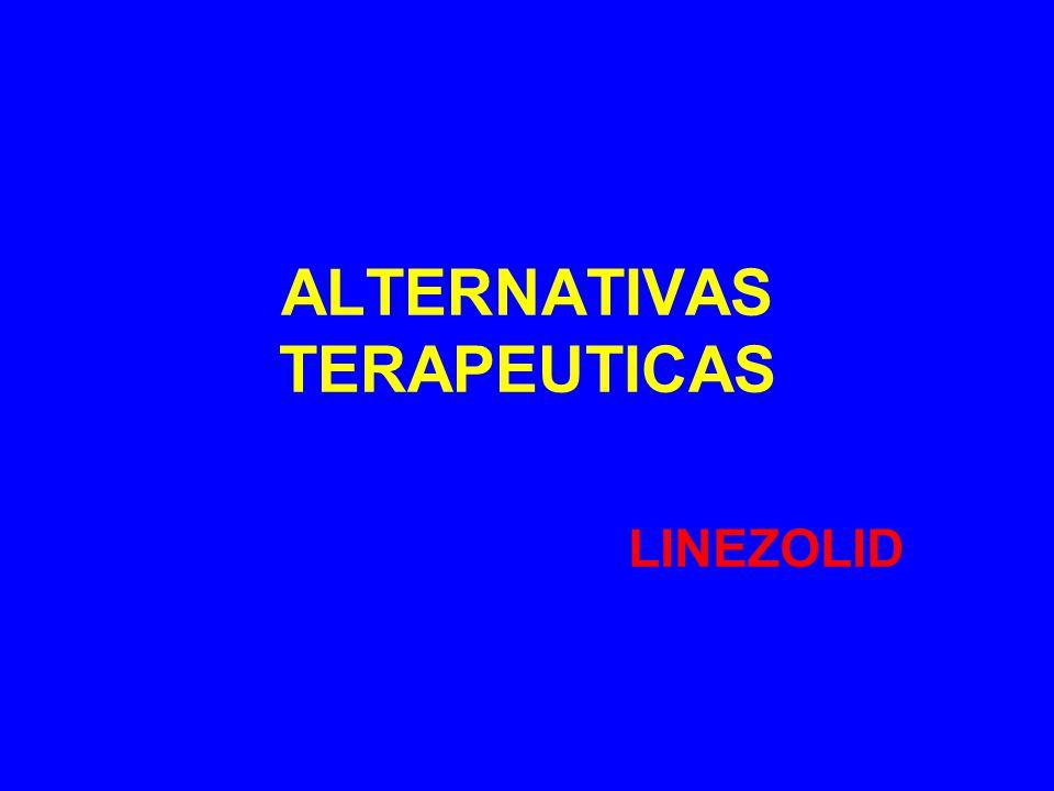 ALTERNATIVAS TERAPEUTICAS LINEZOLID