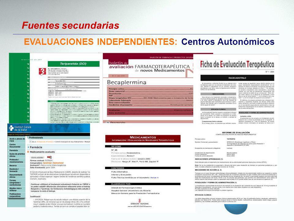 Fuentes secundarias EVALUACIONES INDEPENDIENTES: Centros Autonómicos