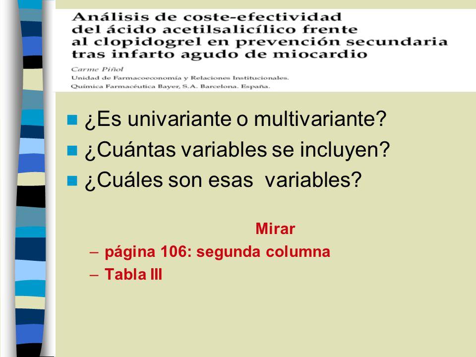 ¿Es univariante o multivariante? ¿Cuántas variables se incluyen? ¿Cuáles son esas variables? Mirar –página 106: segunda columna –Tabla III