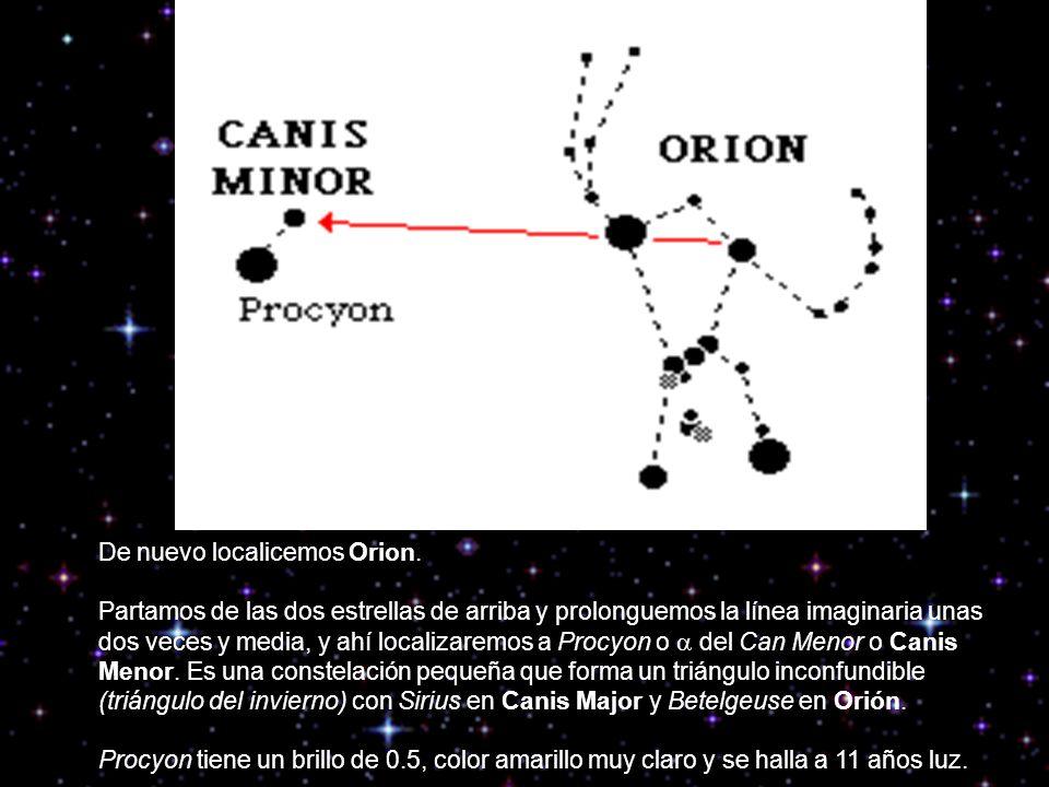 De nuevo localicemos Orion. Partamos de las dos estrellas de arriba y prolonguemos la línea imaginaria unas dos veces y media, y ahí localizaremos a P