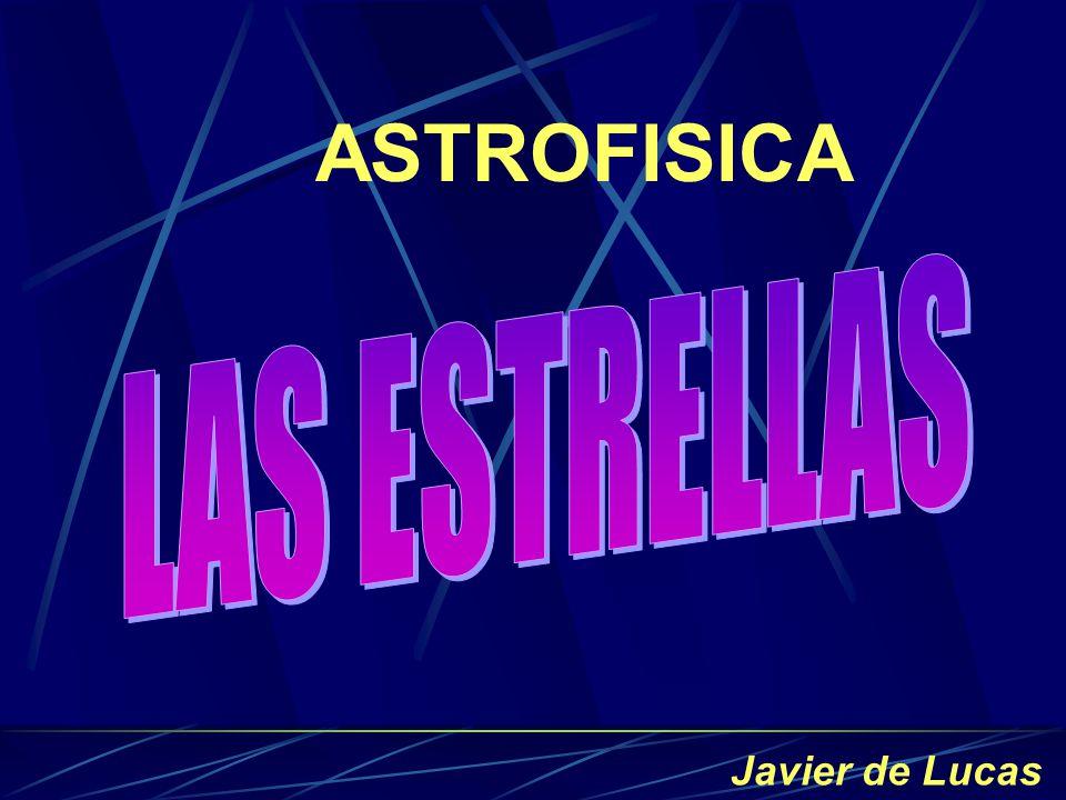 ASTROFISICA Javier de Lucas