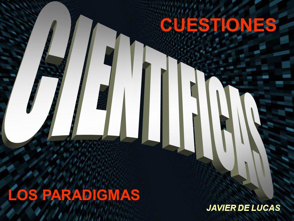CUESTIONES LOS PARADIGMAS JAVIER DE LUCAS