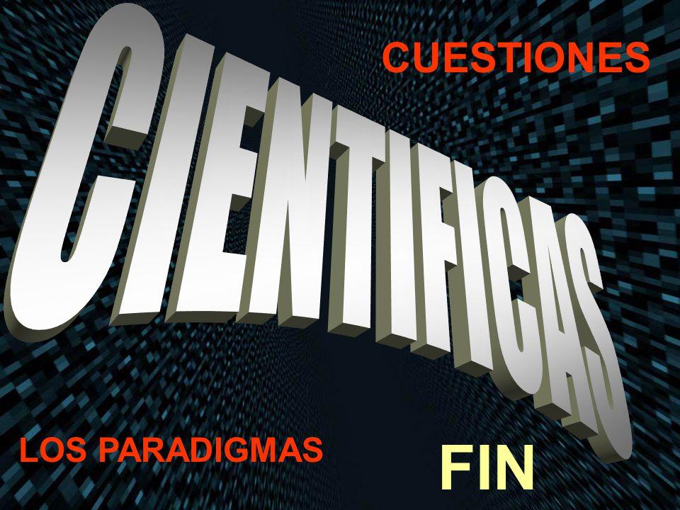 CUESTIONES LOS PARADIGMAS FIN