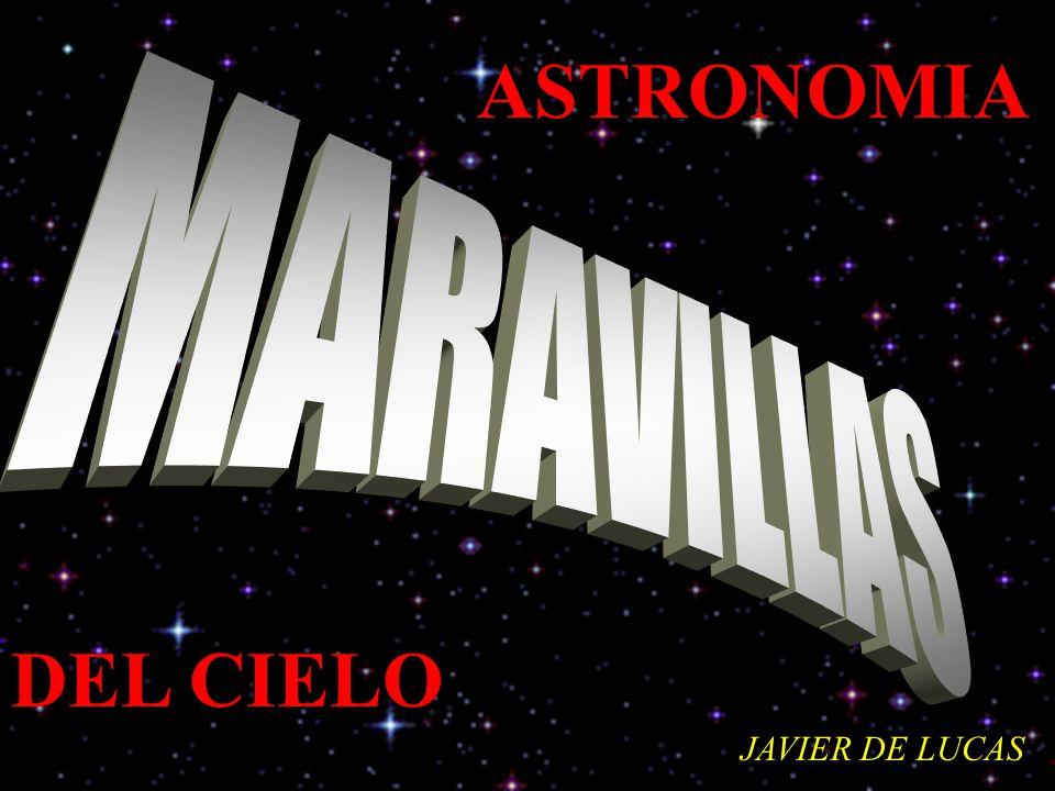 ASTRONOMIA DEL CIELO JAVIER DE LUCAS
