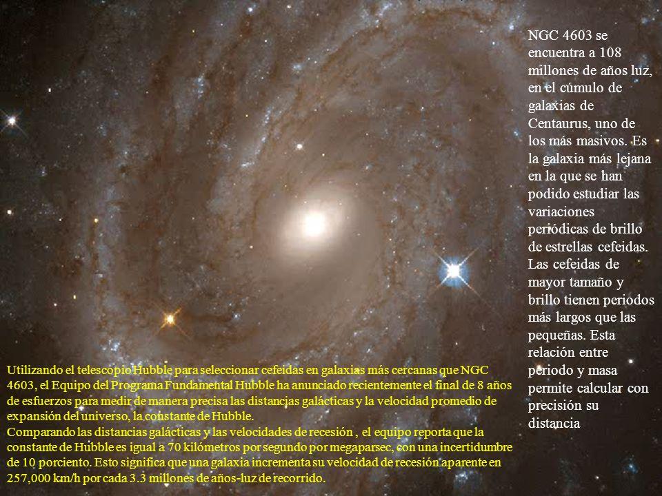 NGC 4603 se encuentra a 108 millones de años luz, en el cúmulo de galaxias de Centaurus, uno de los más masivos. Es la galaxia más lejana en la que se