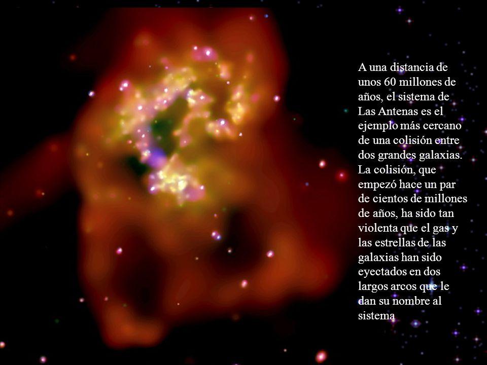 A una distancia de unos 60 millones de años, el sistema de Las Antenas es el ejemplo más cercano de una colisión entre dos grandes galaxias. La colisi