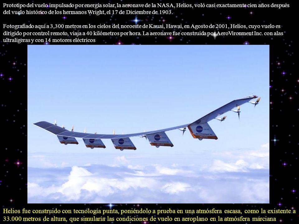 Prototipo del vuelo impulsado por energía solar, la aeronave de la NASA, Helios, voló casi exactamente cien años después del vuelo histórico de los he