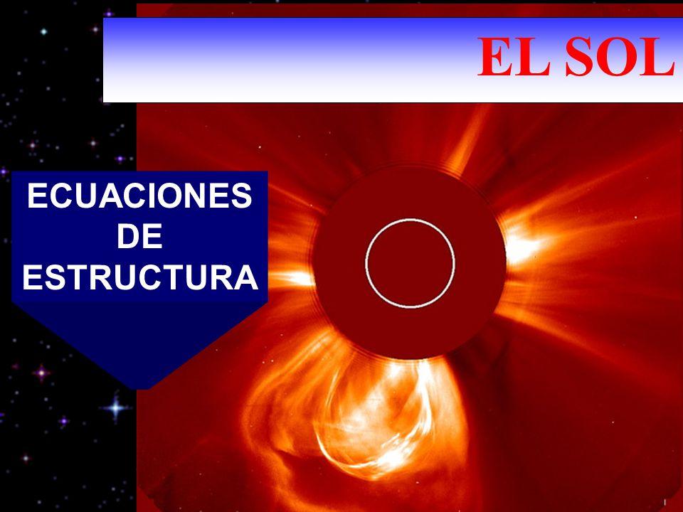 ECUACIONES DE ESTRUCTURA EL SOL