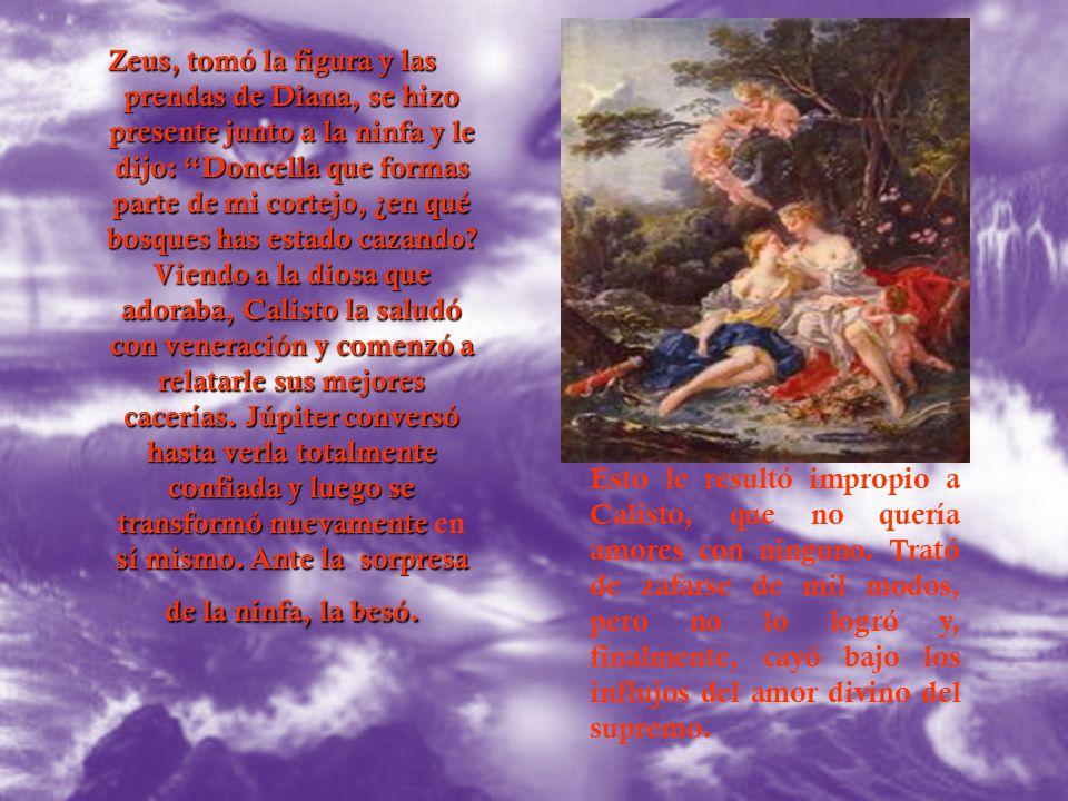 Zeus a pesar de que estaba casado con la diosa Juno, era un dios con el corazón inquieto. Siempre estaba persiguiendo y conquistando con los más ingen