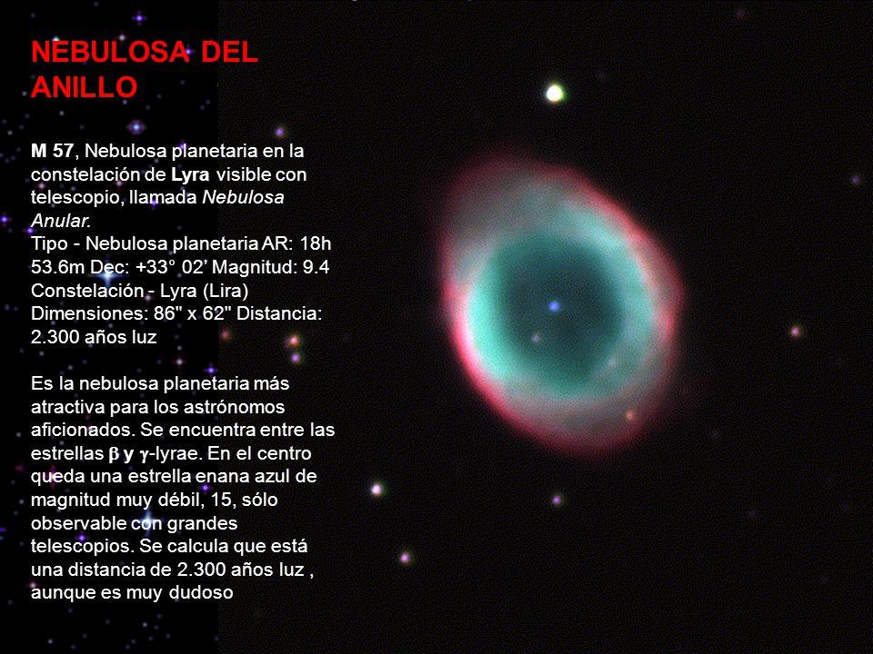 NEBULOSA DEL ANILLO M 57, Nebulosa planetaria en la constelación de Lyra visible con telescopio, llamada Nebulosa Anular.