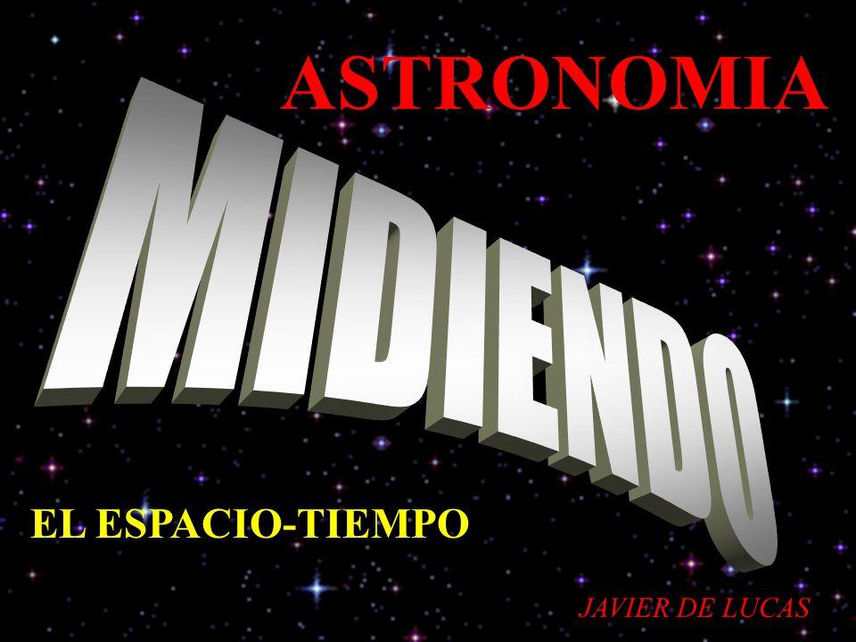 ASTRONOMIA EL ESPACIO-TIEMPO JAVIER DE LUCAS