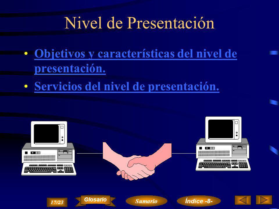 NIVEL DE ENLACE 16/23 Sumario Glosario Índice -8-