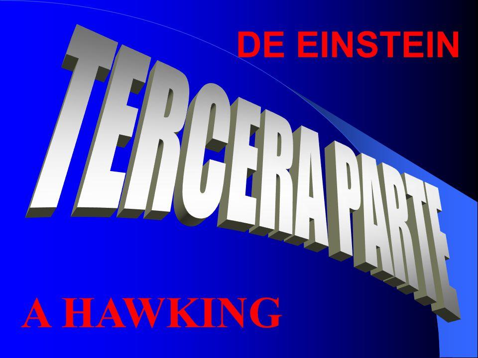 DE EINSTEIN A HAWKING