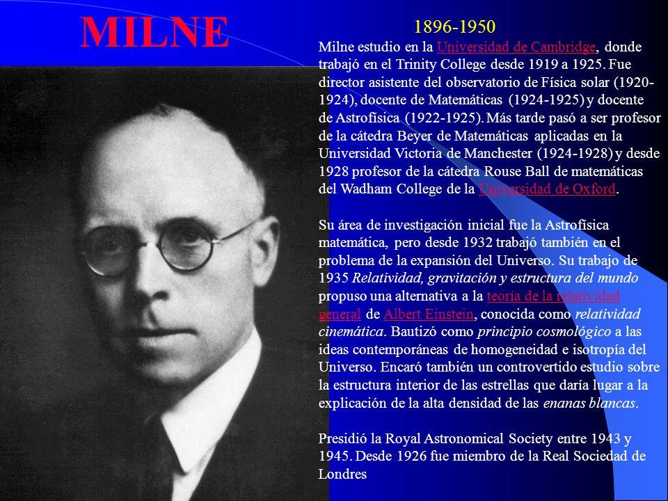 Milne estudio en la Universidad de Cambridge, donde trabajó en el Trinity College desde 1919 a 1925. Fue director asistente del observatorio de Física