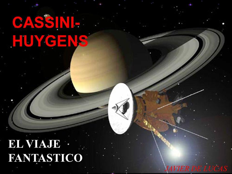 CASSINI- HUYGENS EL VIAJE FANTASTICO JAVIER DE LUCAS