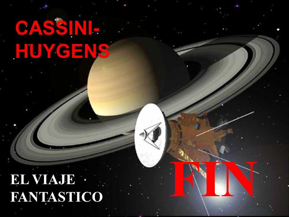 CASSINI- HUYGENS EL VIAJE FANTASTICO FIN