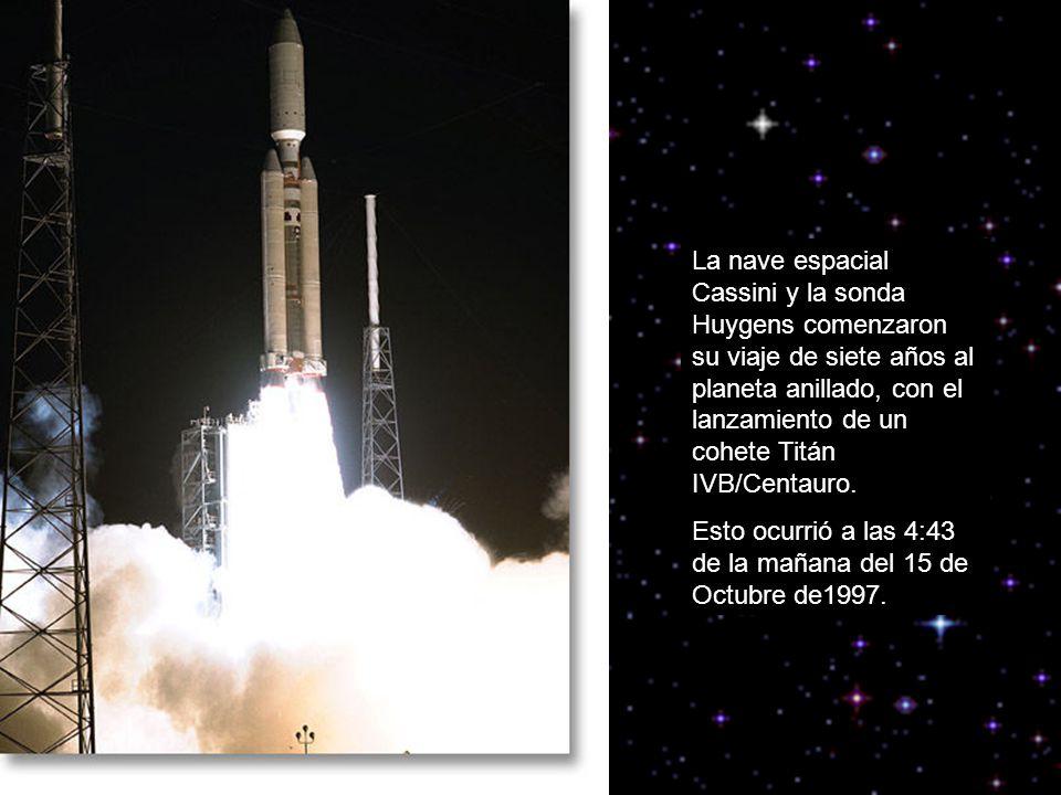 La nave espacial Cassini y la sonda Huygens comenzaron su viaje de siete años al planeta anillado, con el lanzamiento de un cohete Titán IVB/Centauro.