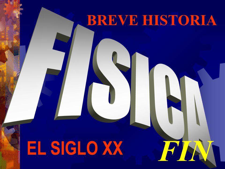 BREVE HISTORIA FIN EL SIGLO XX