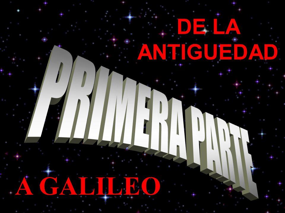 DE LA ANTIGUEDAD A GALILEO