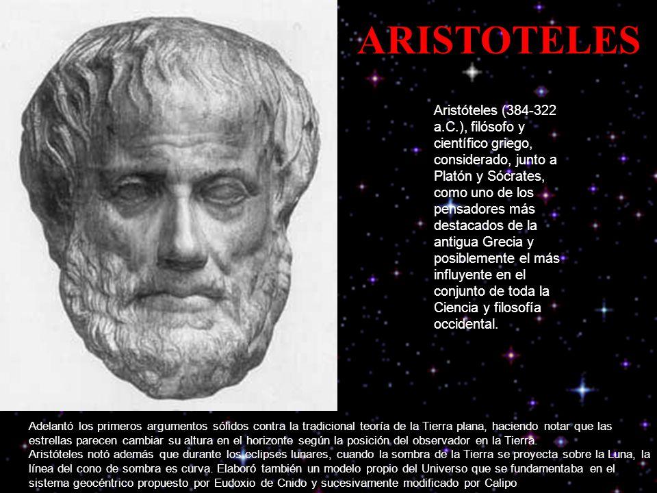Aristóteles (384-322 a.C.), filósofo y científico griego, considerado, junto a Platón y Sócrates, como uno de los pensadores más destacados de la antigua Grecia y posiblemente el más influyente en el conjunto de toda la Ciencia y filosofía occidental.